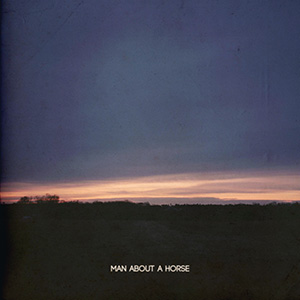 Man About a Horse cover image